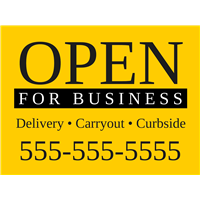 Open For Business Yard Signs