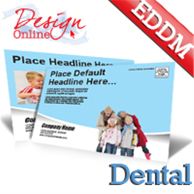 Dental EDDM (Family)